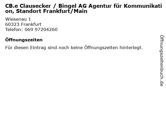 CB.e Clausecker / Bingel AG Agentur für Kommunikation, Standort Frankfurt/Main in Frankfurt: Adresse und Öffnungszeiten