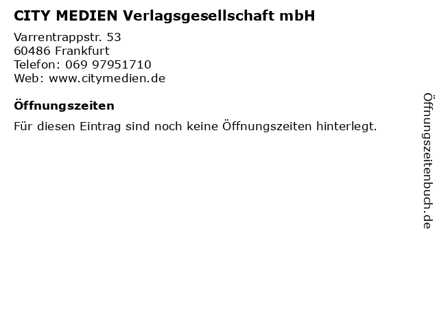 CITY MEDIEN Verlagsgesellschaft mbH in Frankfurt: Adresse und Öffnungszeiten