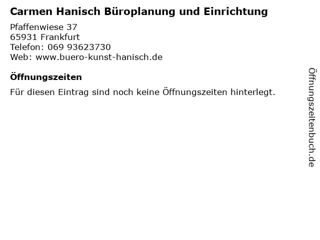 Carmen Hanisch Büroplanung und Einrichtung in Frankfurt: Adresse und Öffnungszeiten