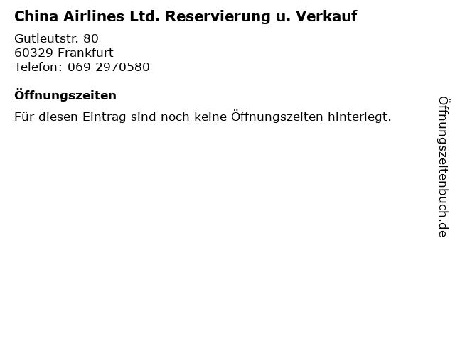 China Airlines Ltd. Reservierung u. Verkauf in Frankfurt: Adresse und Öffnungszeiten