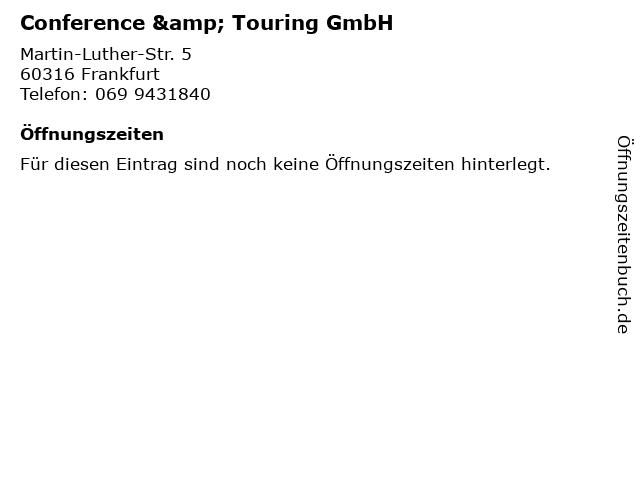 Conference & Touring GmbH in Frankfurt: Adresse und Öffnungszeiten