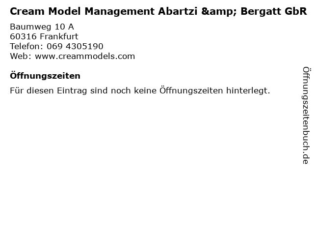 Cream Model Management Abartzi & Bergatt GbR in Frankfurt: Adresse und Öffnungszeiten