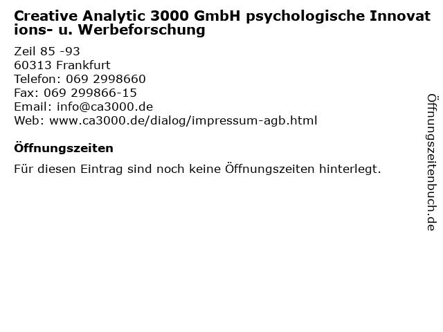 Creative Analytic 3000 GmbH psychologische Innovations- u. Werbeforschung in Frankfurt: Adresse und Öffnungszeiten
