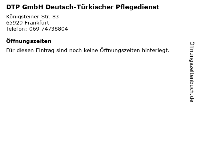 DTP GmbH Deutsch-Türkischer Pflegedienst in Frankfurt: Adresse und Öffnungszeiten
