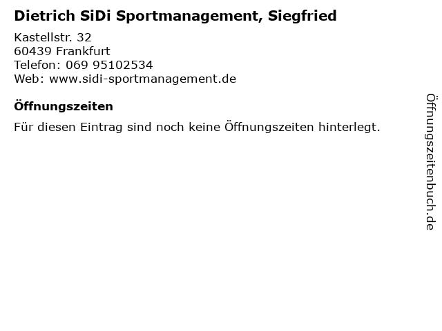 Dietrich SiDi Sportmanagement, Siegfried in Frankfurt: Adresse und Öffnungszeiten