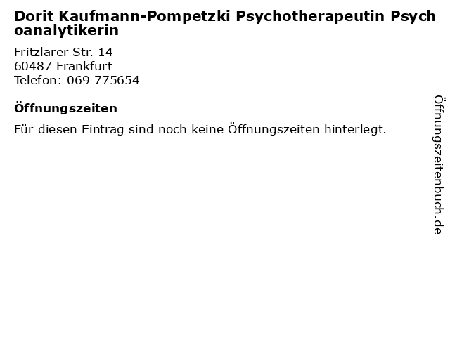 Dorit Kaufmann-Pompetzki Psychotherapeutin Psychoanalytikerin in Frankfurt: Adresse und Öffnungszeiten