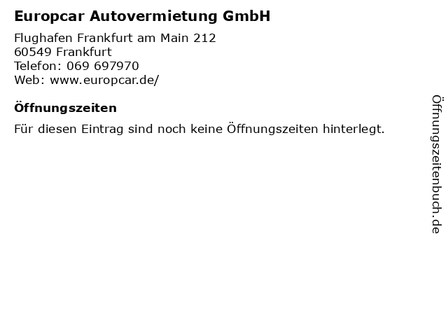 Europcar Autovermietung GmbH in Frankfurt: Adresse und Öffnungszeiten