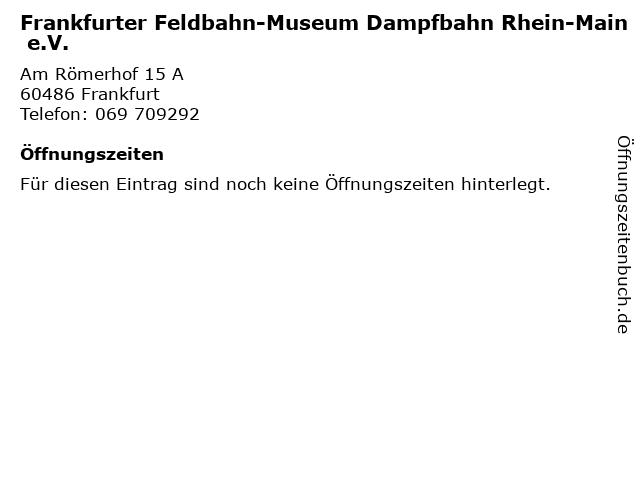Frankfurter Feldbahn-Museum Dampfbahn Rhein-Main e.V. in Frankfurt: Adresse und Öffnungszeiten
