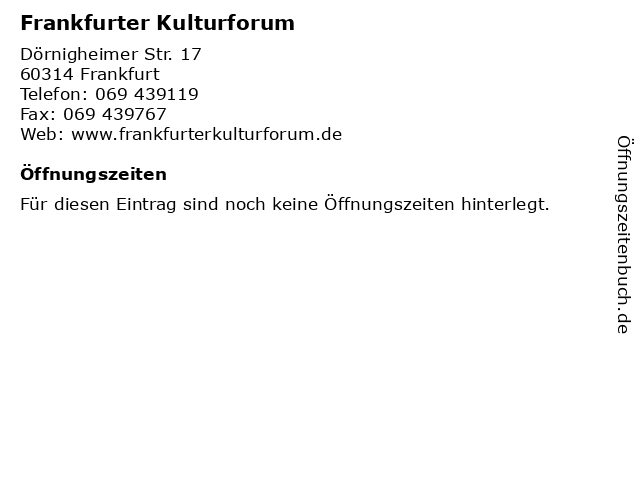 Frankfurter Kulturforum in Frankfurt: Adresse und Öffnungszeiten