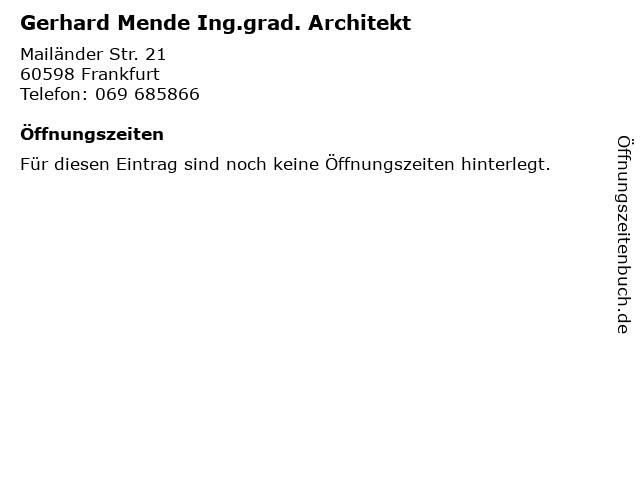 Gerhard Mende Ing.grad. Architekt in Frankfurt: Adresse und Öffnungszeiten