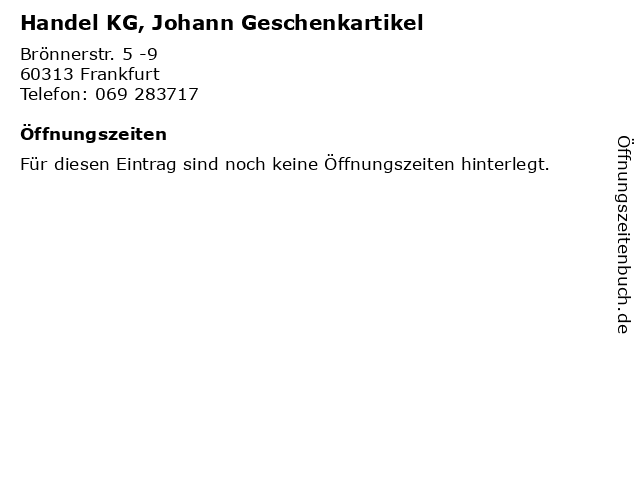 Handel KG, Johann Geschenkartikel in Frankfurt: Adresse und Öffnungszeiten