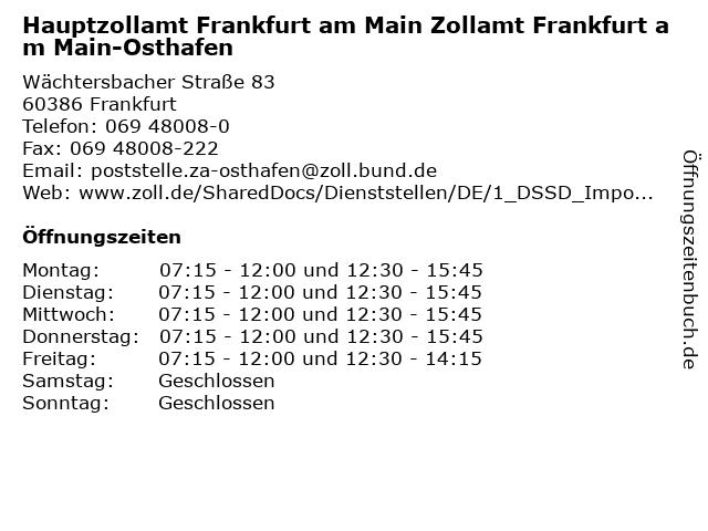 Hauptzollamt Frankfurt am Main Zollamt Frankfurt am Main-Osthafen in Frankfurt: Adresse und Öffnungszeiten