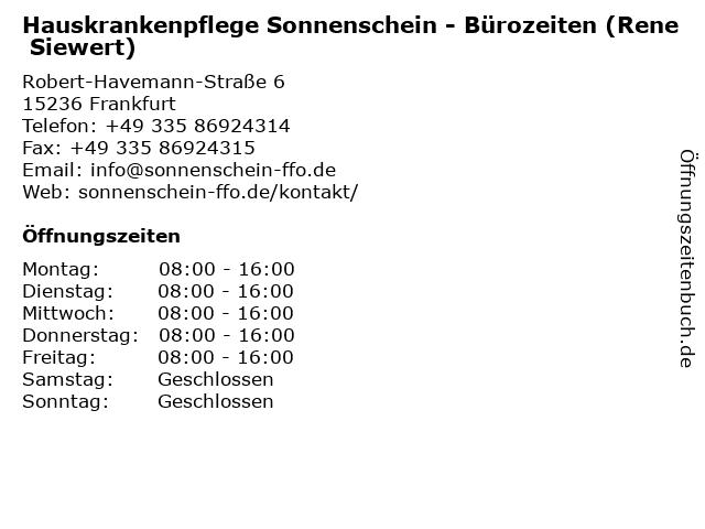 Hauskrankenpflege Sonnenschein - Bürozeiten (Rene Siewert) in Frankfurt: Adresse und Öffnungszeiten
