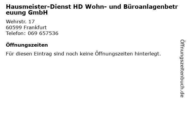 Hausmeister-Dienst HD Wohn- und Büroanlagenbetreuung GmbH in Frankfurt: Adresse und Öffnungszeiten