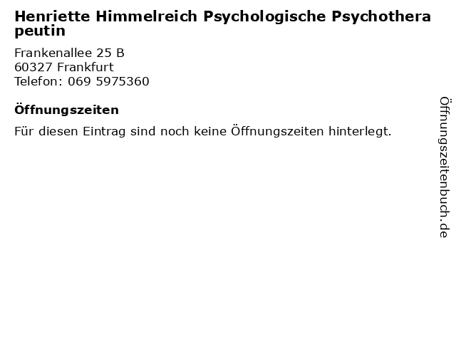 Henriette Himmelreich Psychologische Psychotherapeutin in Frankfurt: Adresse und Öffnungszeiten
