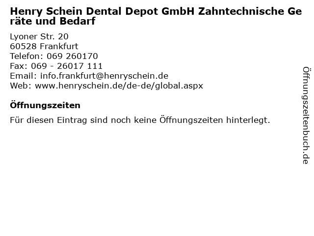 Henry Schein Dental Depot GmbH Zahntechnische Geräte und Bedarf in Frankfurt: Adresse und Öffnungszeiten