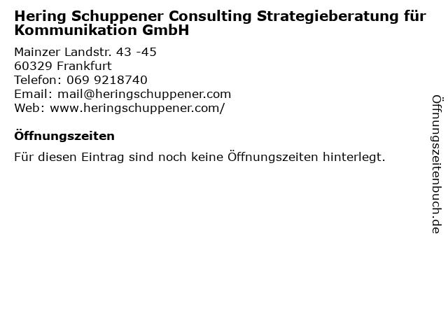 Hering Schuppener Consulting Strategieberatung für Kommunikation GmbH in Frankfurt: Adresse und Öffnungszeiten