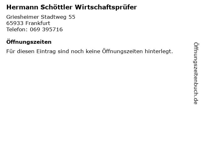 Hermann Schöttler Wirtschaftsprüfer in Frankfurt: Adresse und Öffnungszeiten