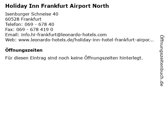 Holiday Inn Frankfurt Airport North in Frankfurt: Adresse und Öffnungszeiten