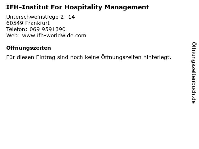 IFH-Institut For Hospitality Management in Frankfurt: Adresse und Öffnungszeiten