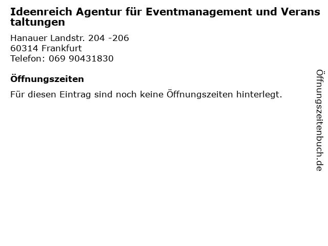 Ideenreich Agentur für Eventmanagement und Veranstaltungen in Frankfurt: Adresse und Öffnungszeiten