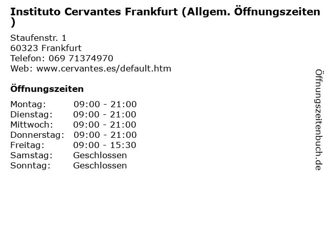 Instituto Cervantes Frankfurt (Allgem. Öffnungszeiten) in Frankfurt: Adresse und Öffnungszeiten