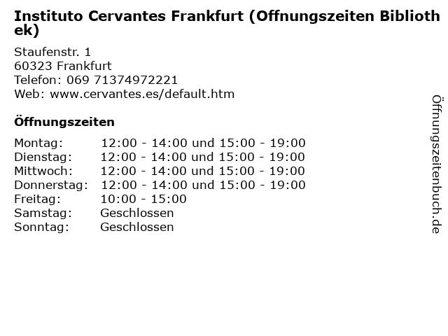 Instituto Cervantes Frankfurt (Offnungszeiten Bibliothek) in Frankfurt: Adresse und Öffnungszeiten