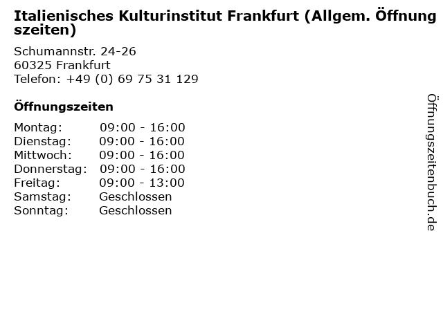Italienisches Kulturinstitut Frankfurt (Allgem. Öffnungszeiten) in Frankfurt: Adresse und Öffnungszeiten