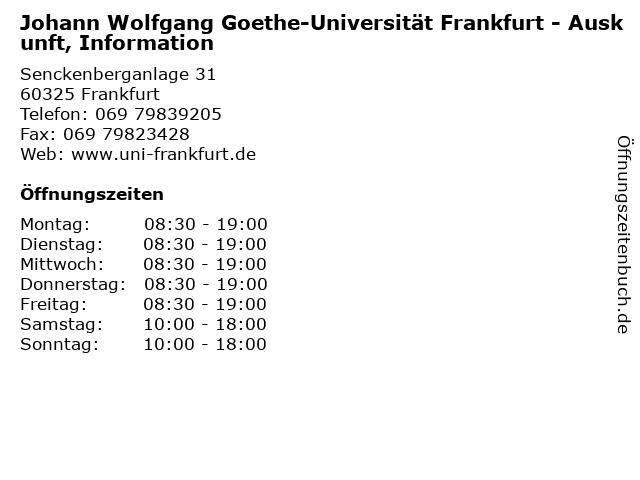Johann Wolfgang Goethe-Universität Frankfurt - Auskunft, Information in Frankfurt: Adresse und Öffnungszeiten