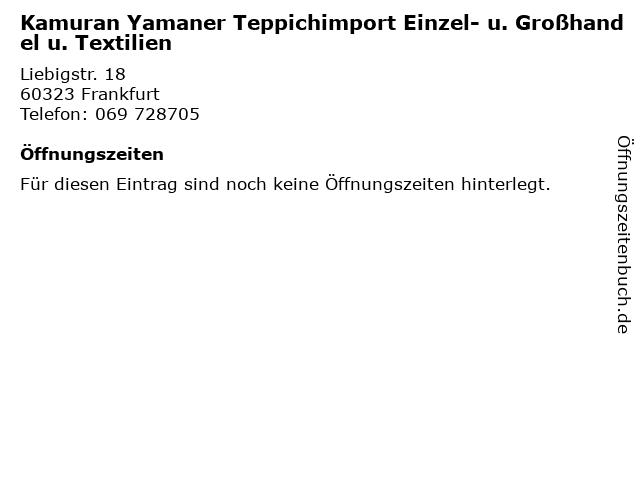 Kamuran Yamaner Teppichimport Einzel- u. Großhandel u. Textilien in Frankfurt: Adresse und Öffnungszeiten