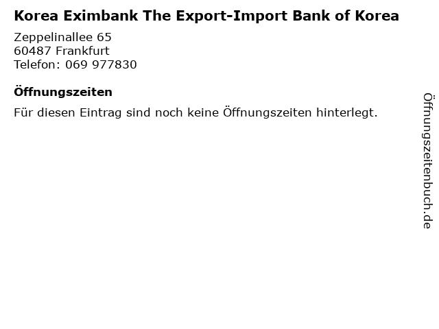 Korea Eximbank The Export-Import Bank of Korea in Frankfurt: Adresse und Öffnungszeiten