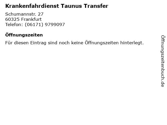 Krankenfahrdienst Taunus Transfer in Frankfurt: Adresse und Öffnungszeiten