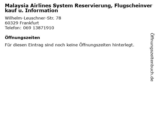 Malaysia Airlines System Reservierung, Flugscheinverkauf u. Information in Frankfurt: Adresse und Öffnungszeiten