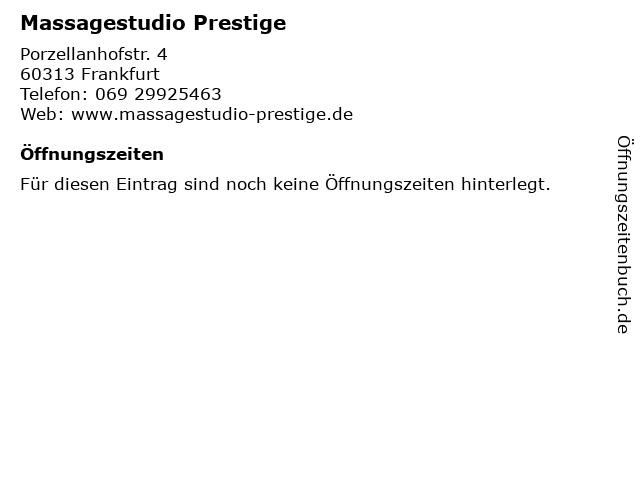 Massagestudio Prestige in Frankfurt: Adresse und Öffnungszeiten