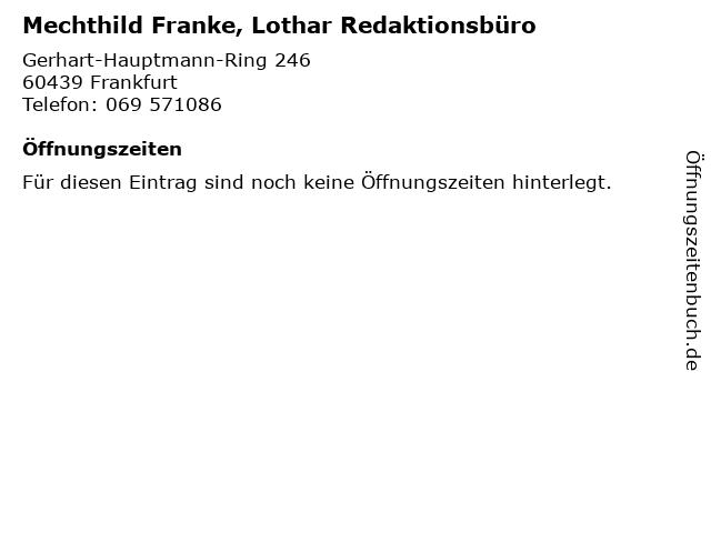 Mechthild Franke, Lothar Redaktionsbüro in Frankfurt: Adresse und Öffnungszeiten