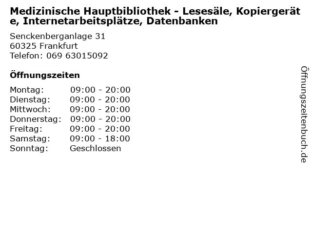 Medizinische Hauptbibliothek - Lesesäle, Kopiergeräte, Internetarbeitsplätze, Datenbanken in Frankfurt: Adresse und Öffnungszeiten