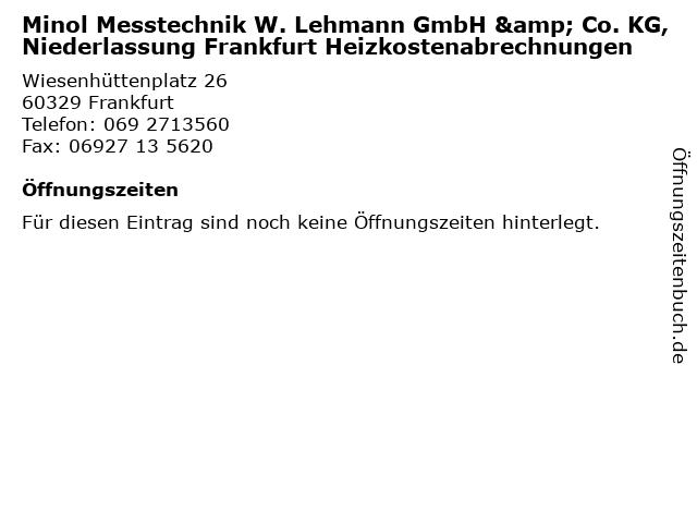 Minol Messtechnik W. Lehmann GmbH & Co. KG, Niederlassung Frankfurt Heizkostenabrechnungen in Frankfurt: Adresse und Öffnungszeiten