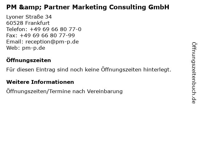 PM & Partner Marketing Consulting GmbH in Frankfurt: Adresse und Öffnungszeiten