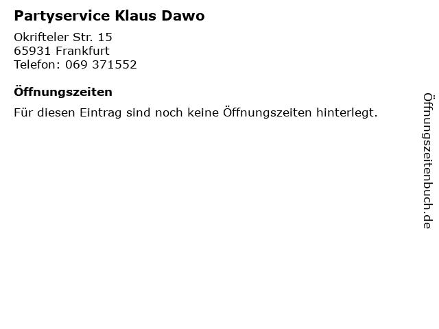 Partyservice Klaus Dawo in Frankfurt: Adresse und Öffnungszeiten