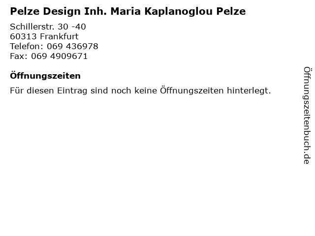 Pelze Design Inh. Maria Kaplanoglou Pelze in Frankfurt: Adresse und Öffnungszeiten