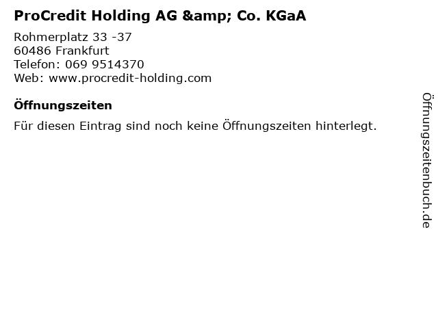 ProCredit Holding AG & Co. KGaA in Frankfurt: Adresse und Öffnungszeiten