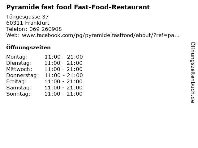 Pyramide fast food Fast-Food-Restaurant in Frankfurt: Adresse und Öffnungszeiten