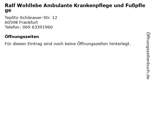 Ralf Wohllebe Ambulante Krankenpflege und Fußpflege in Frankfurt: Adresse und Öffnungszeiten