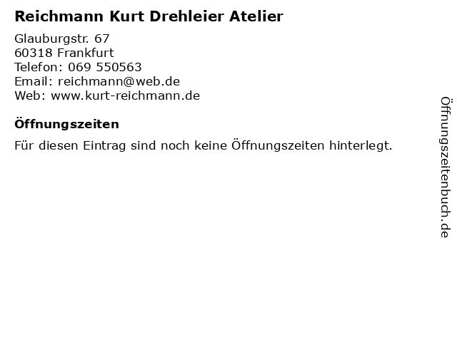 Reichmann Kurt Drehleier Atelier in Frankfurt: Adresse und Öffnungszeiten