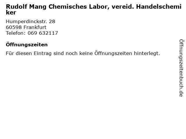 Rudolf Mang Chemisches Labor, vereid. Handelschemiker in Frankfurt: Adresse und Öffnungszeiten