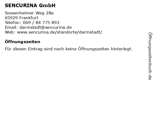 SENCURINA GmbH in Frankfurt: Adresse und Öffnungszeiten