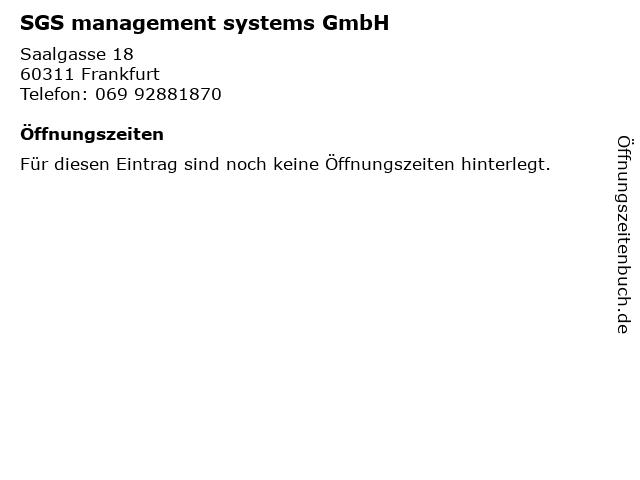 SGS management systems GmbH in Frankfurt: Adresse und Öffnungszeiten