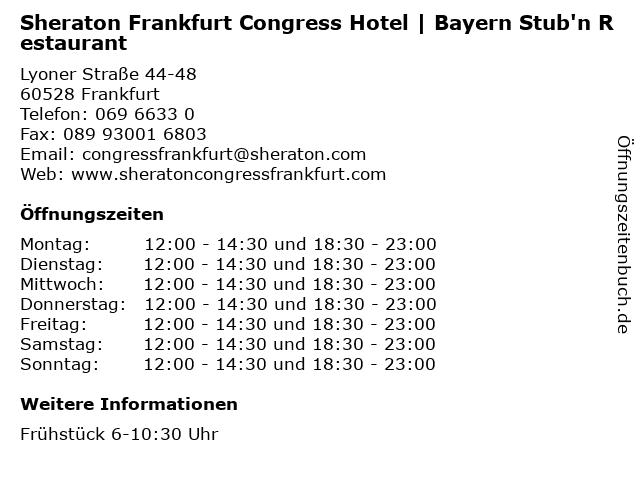 Sheraton Frankfurt Congress Hotel | Bayern Stub'n Restaurant in Frankfurt: Adresse und Öffnungszeiten