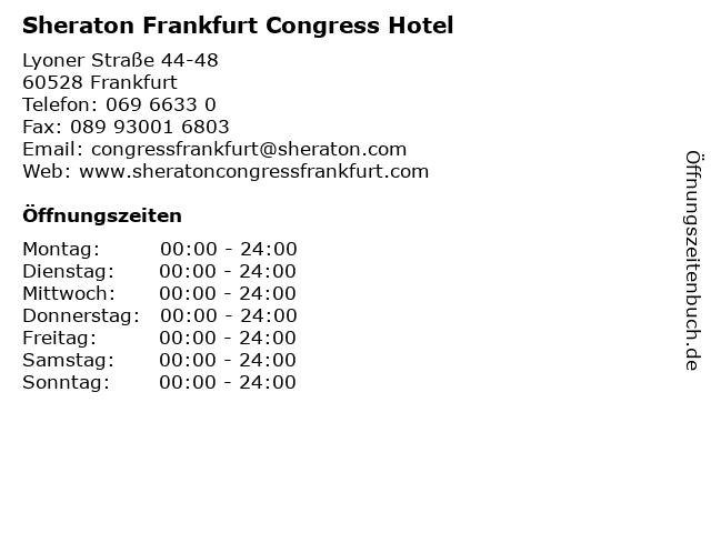 Sheraton Frankfurt Congress Hotel in Frankfurt: Adresse und Öffnungszeiten