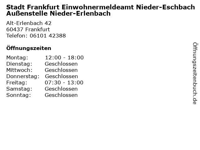 Stadt Frankfurt Einwohnermeldeamt Nieder-Eschbach Außenstelle Nieder-Erlenbach in Frankfurt: Adresse und Öffnungszeiten